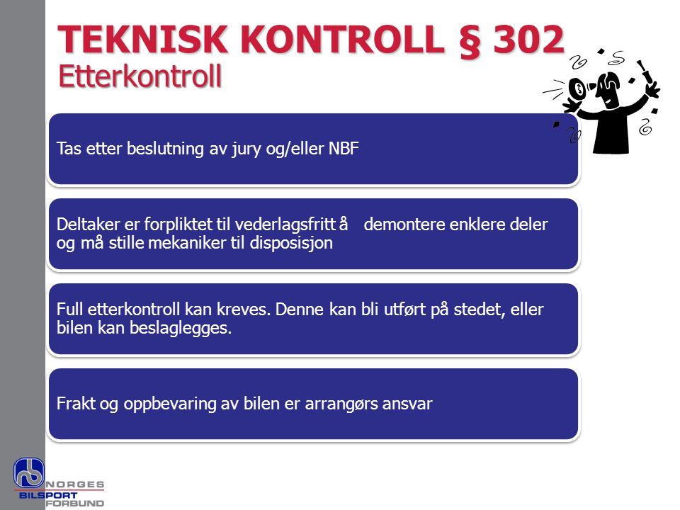 TEKNISK KONTROLL § 302 Etterkontroll