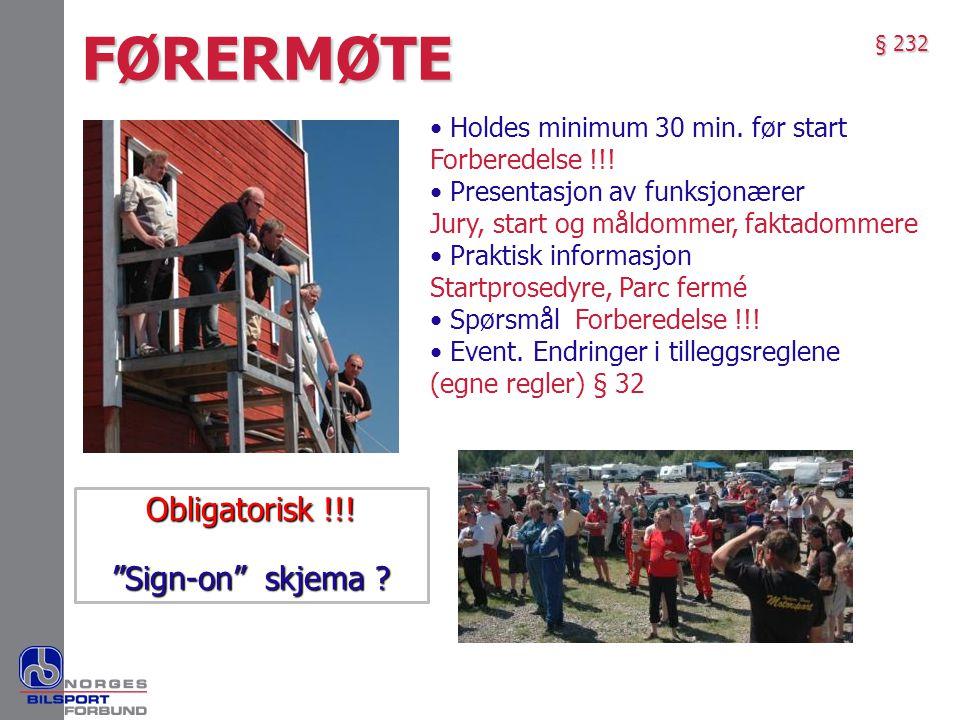 FØRERMØTE Obligatorisk !!! Sign-on skjema
