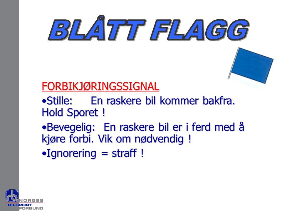 BLÅTT FLAGG FORBIKJØRINGSSIGNAL