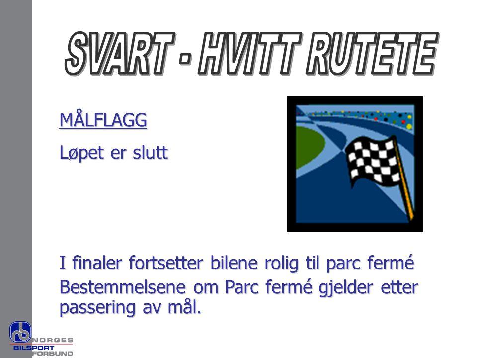 SVART - HVITT RUTETE MÅLFLAGG Løpet er slutt