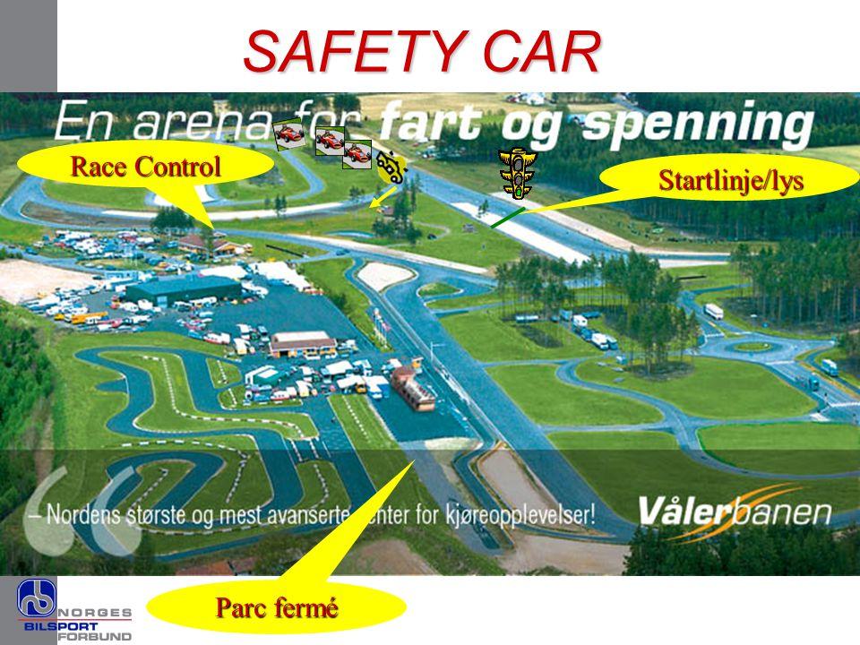 SAFETY CAR Race Control Startlinje/lys Parc fermé