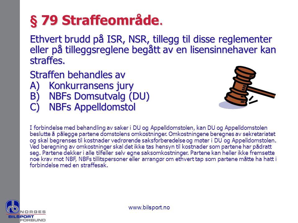 § 79 Straffeområde.