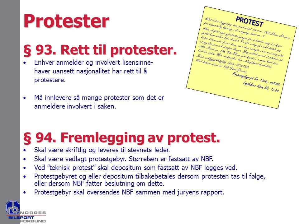 Protester § 93. Rett til protester. § 94. Fremlegging av protest.