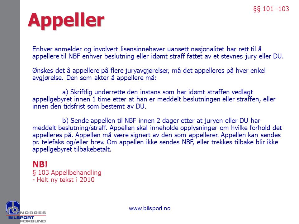 §§ 101 -103 Appeller.