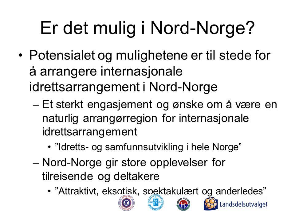 Er det mulig i Nord-Norge