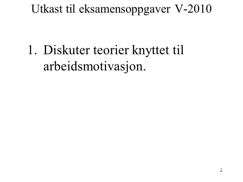 Utkast til eksamensoppgaver V-2010