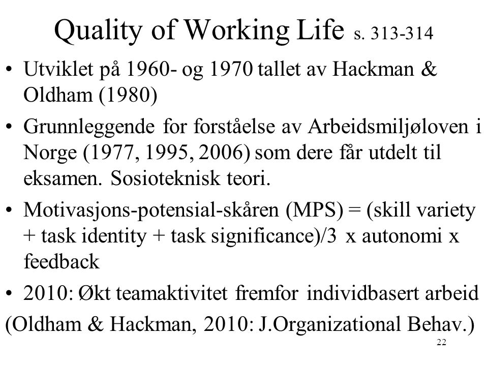 Quality of Working Life s. 313-314