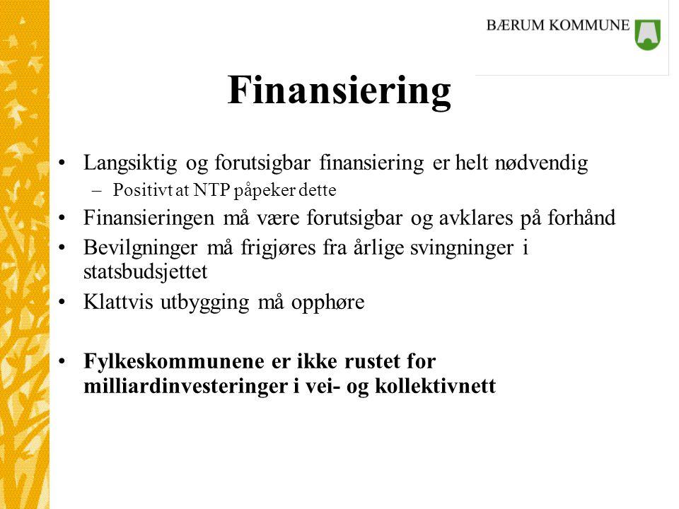 Finansiering Langsiktig og forutsigbar finansiering er helt nødvendig