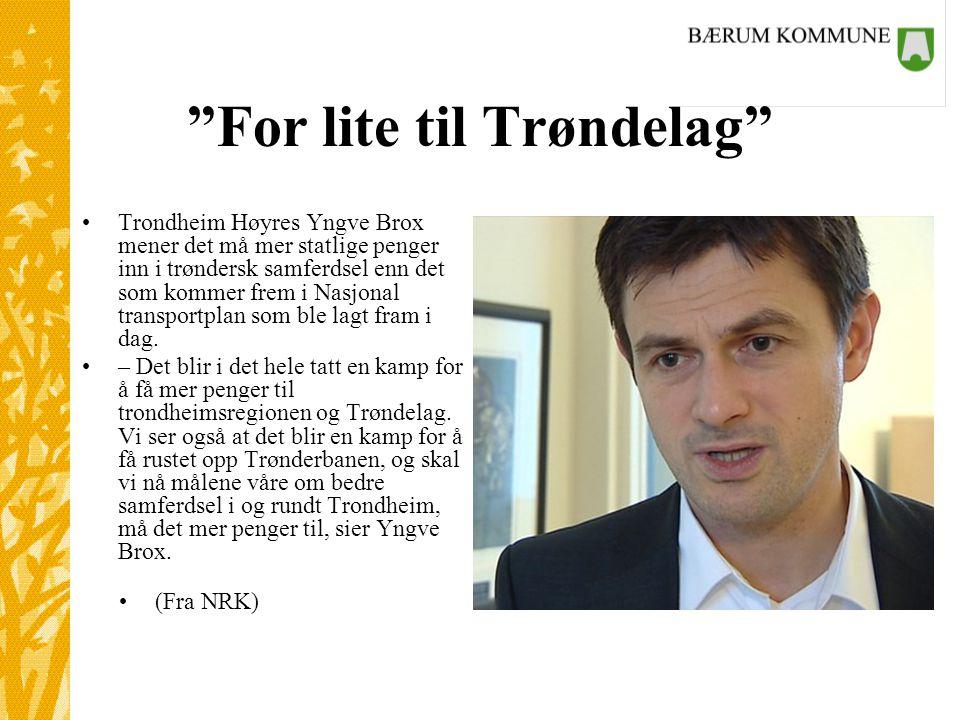 For lite til Trøndelag