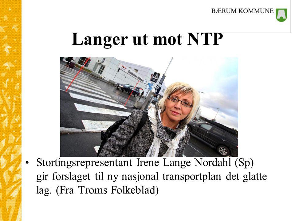Langer ut mot NTP Stortingsrepresentant Irene Lange Nordahl (Sp) gir forslaget til ny nasjonal transportplan det glatte lag.