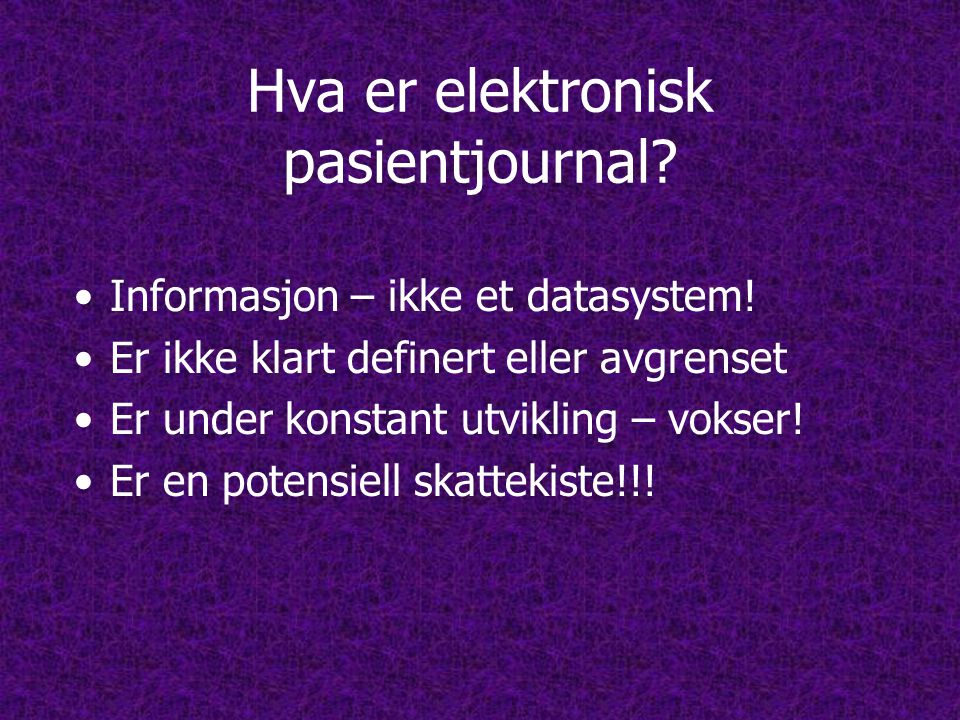 Hva er elektronisk pasientjournal