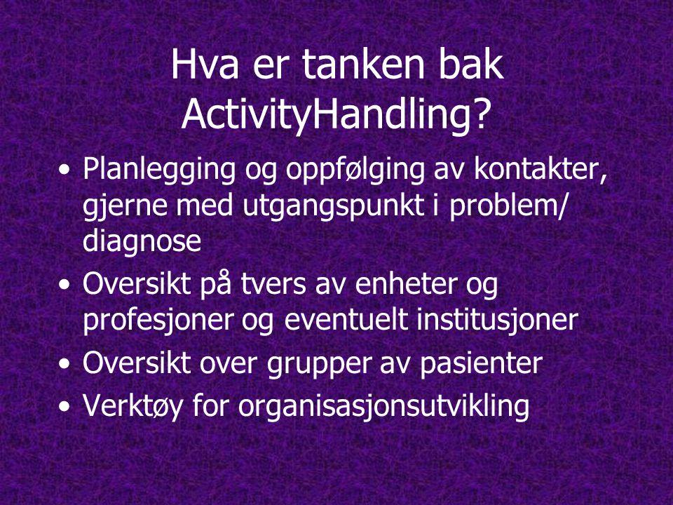 Hva er tanken bak ActivityHandling