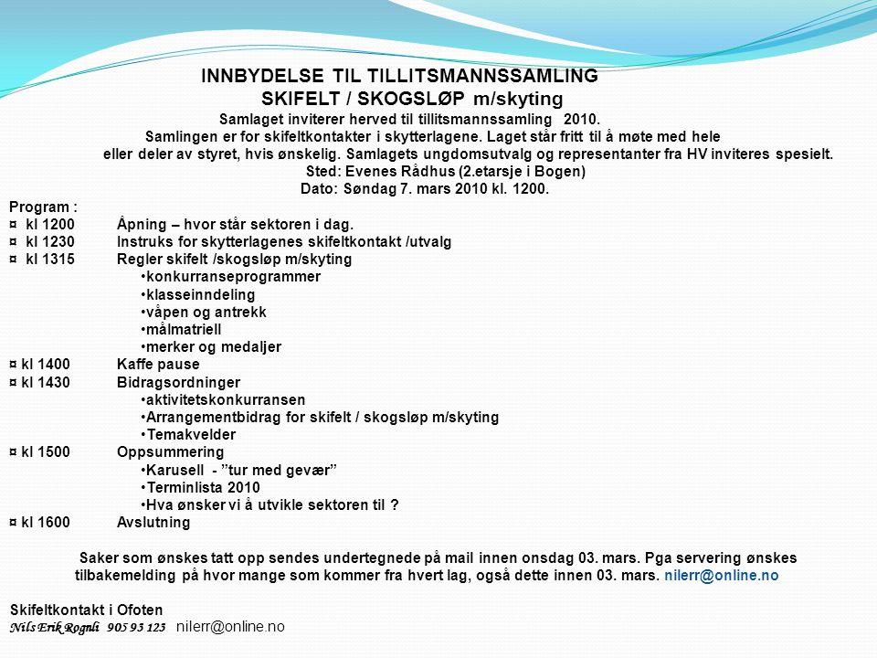 INNBYDELSE TIL TILLITSMANNSSAMLING SKIFELT / SKOGSLØP m/skyting