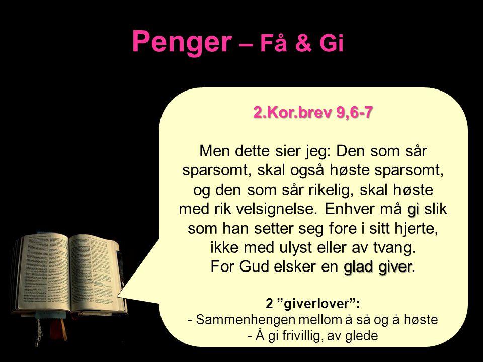 Penger – Få & Gi 2.Kor.brev 9,6-7