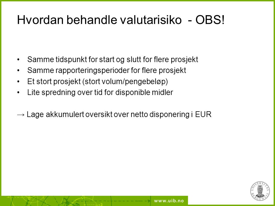 Hvordan behandle valutarisiko - OBS!