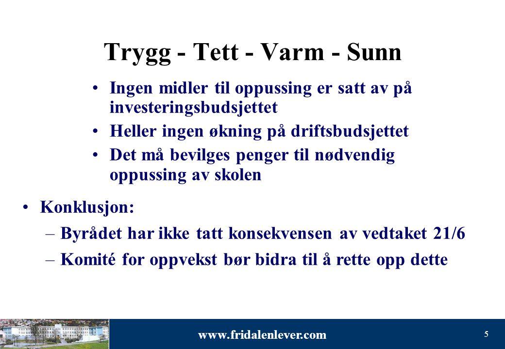 Trygg - Tett - Varm - Sunn