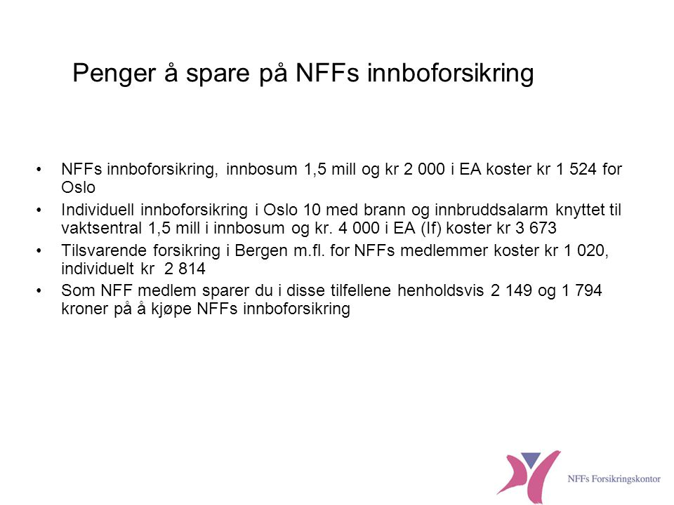 Penger å spare på NFFs innboforsikring