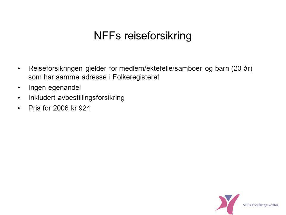 NFFs reiseforsikring Reiseforsikringen gjelder for medlem/ektefelle/samboer og barn (20 år) som har samme adresse i Folkeregisteret.