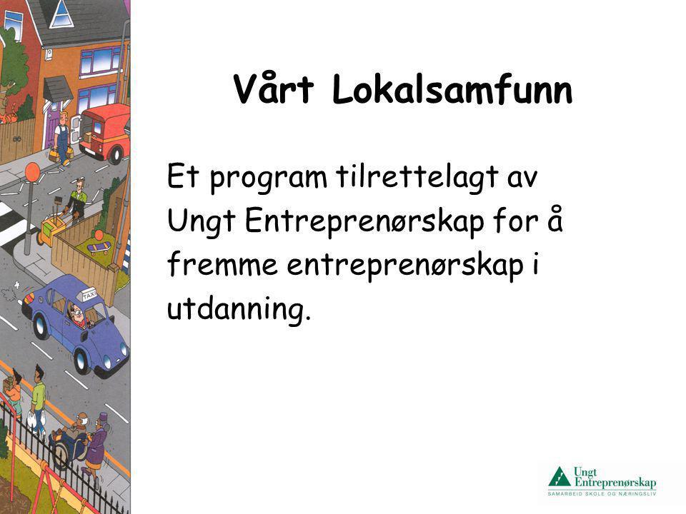 Vårt Lokalsamfunn Et program tilrettelagt av