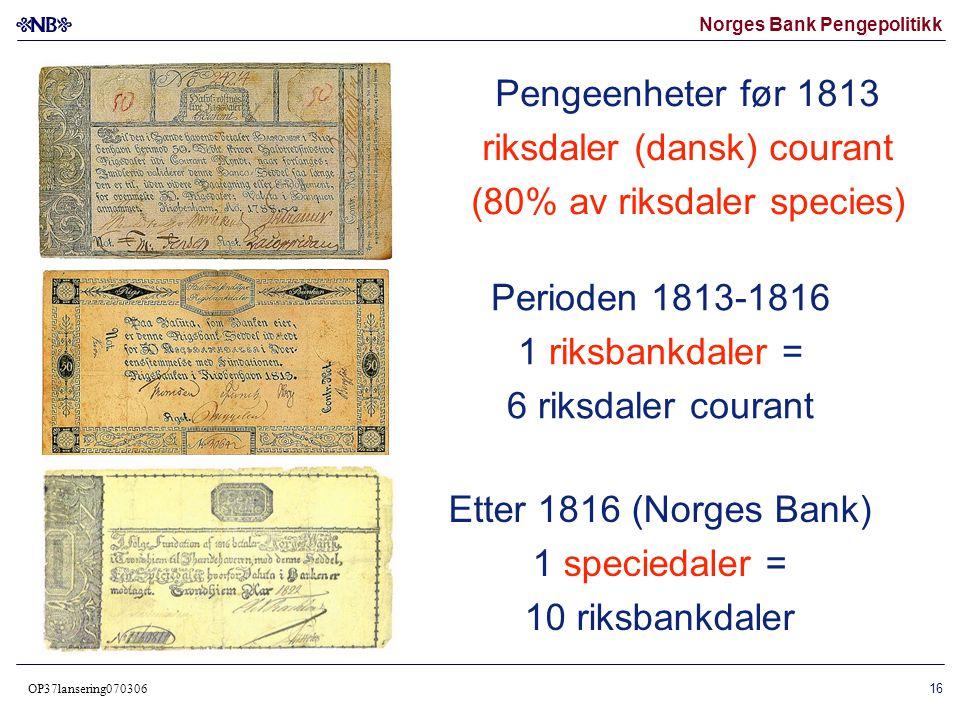 riksdaler (dansk) courant (80% av riksdaler species)