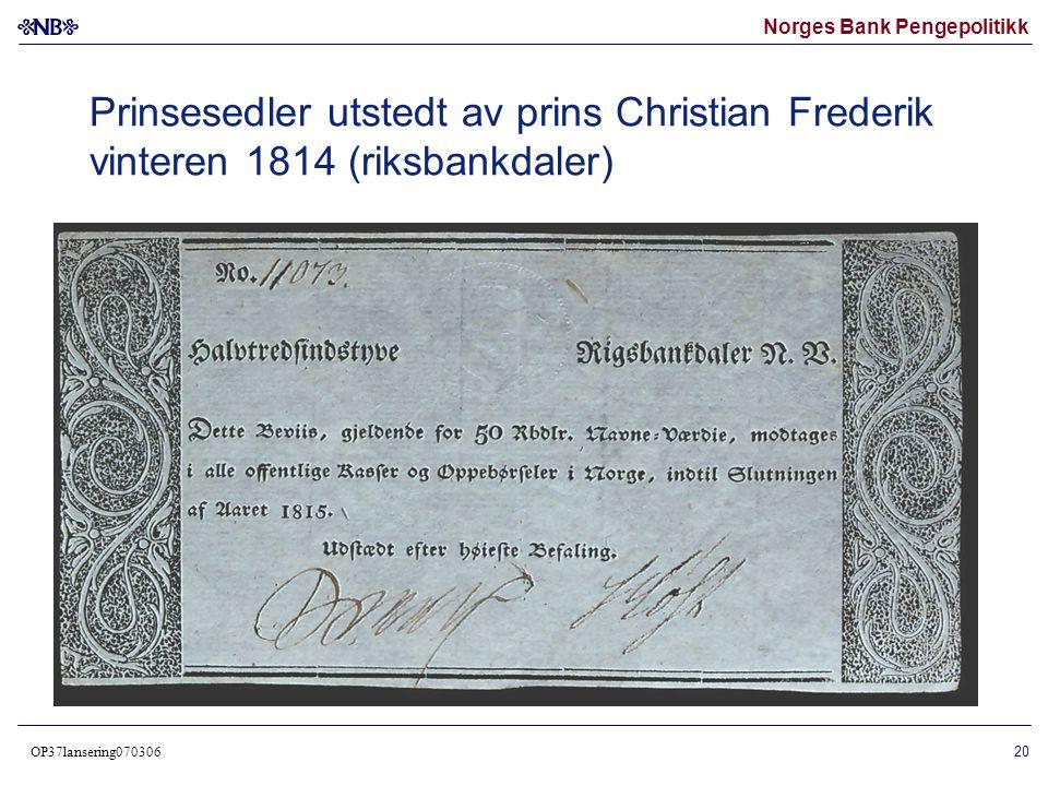 Prinsesedler utstedt av prins Christian Frederik vinteren 1814 (riksbankdaler)