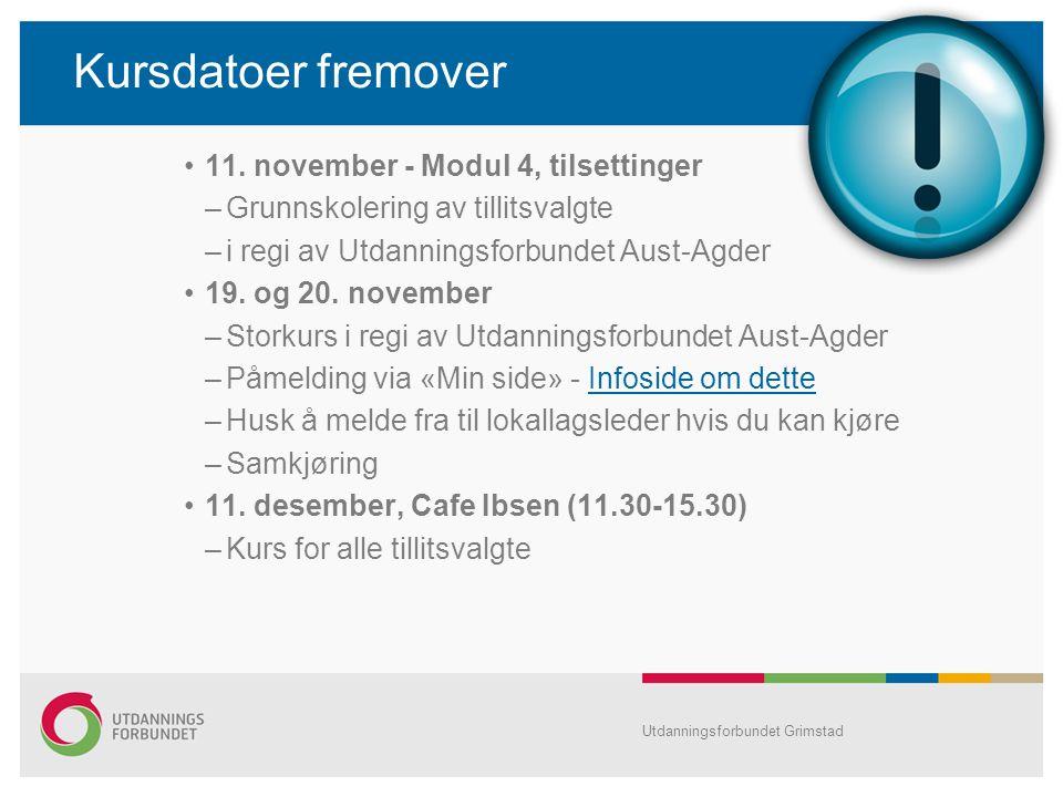 Kursdatoer fremover 11. november - Modul 4, tilsettinger
