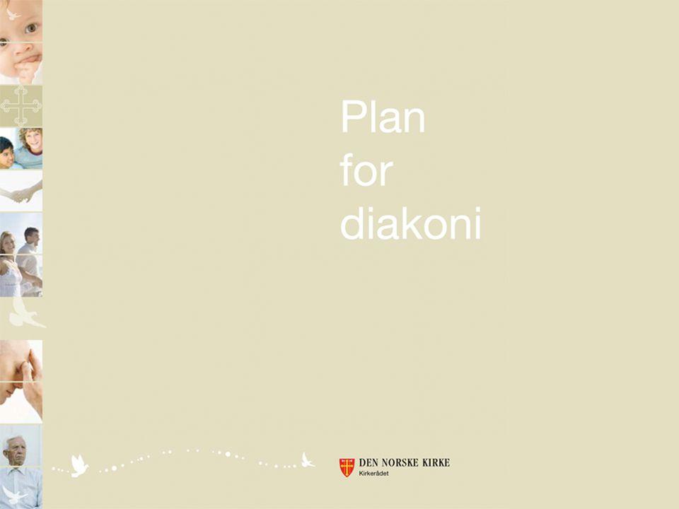 Kirken har fått en ny plan for diakoni, en plan som gjelder fra 1. 1