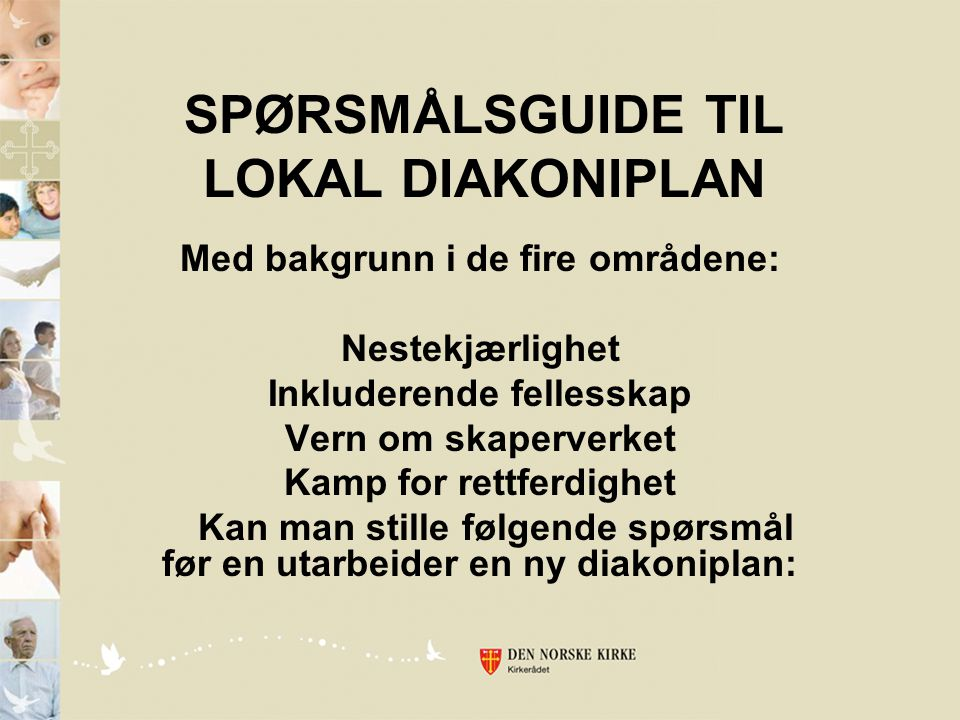 SPØRSMÅLSGUIDE TIL LOKAL DIAKONIPLAN