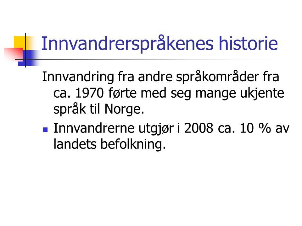 Innvandrerspråkenes historie