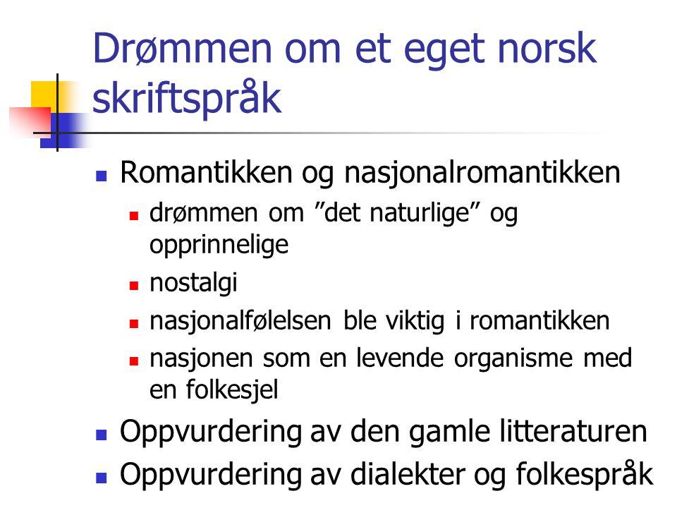 Drømmen om et eget norsk skriftspråk