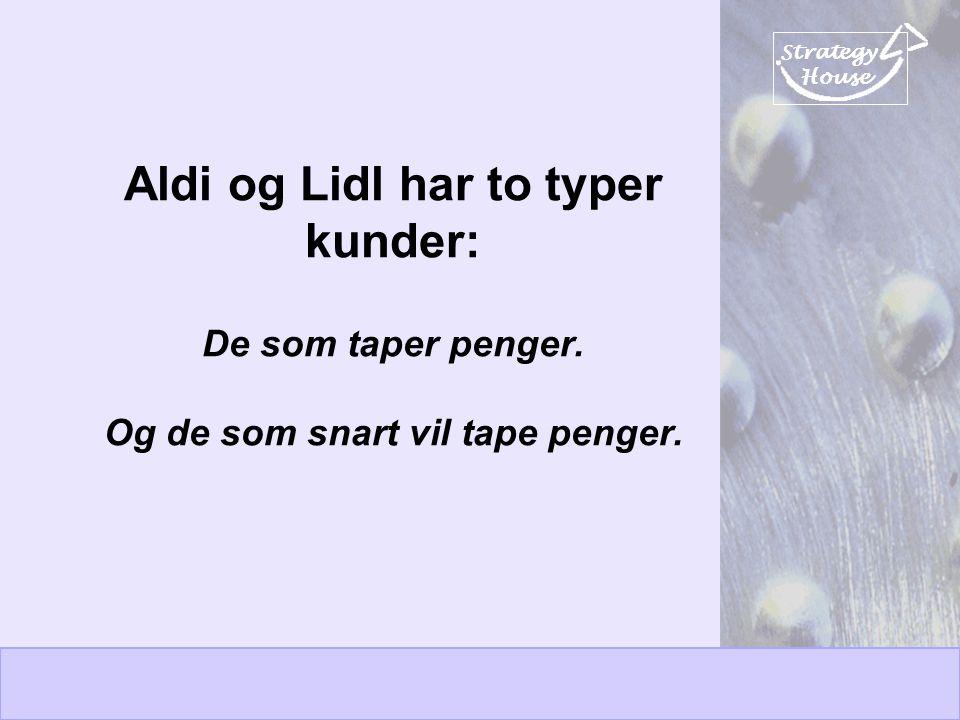 Aldi og Lidl har to typer kunder: De som taper penger