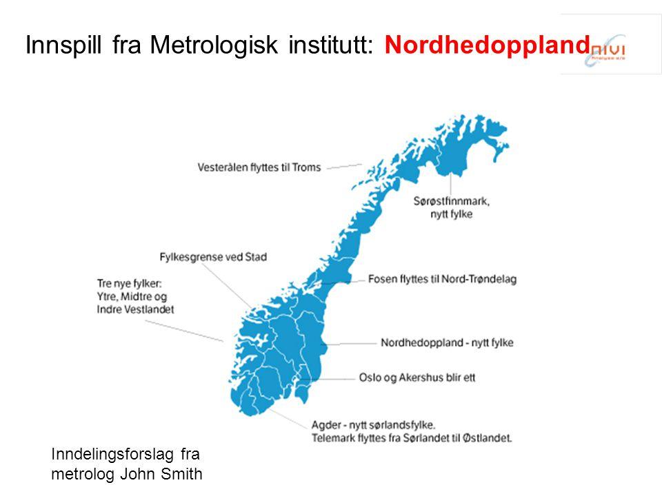 Innspill fra Metrologisk institutt: Nordhedoppland