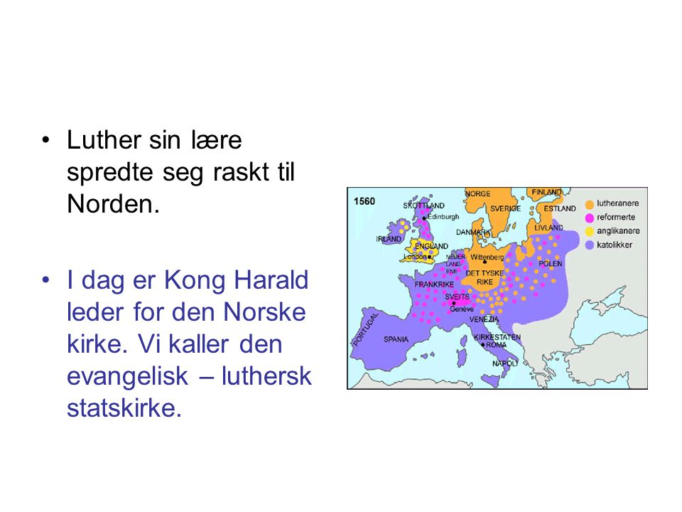 Luther sin lære spredte seg raskt til Norden.