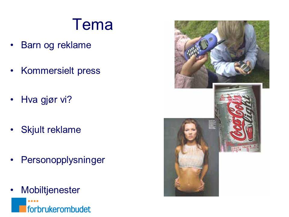 Tema Barn og reklame Kommersielt press Hva gjør vi Skjult reklame