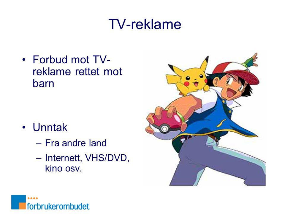 TV-reklame Forbud mot TV-reklame rettet mot barn Unntak Fra andre land
