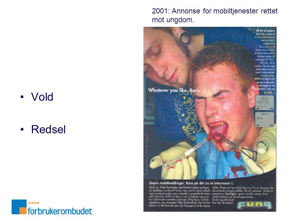 Vold Redsel 2001: Annonse for mobiltjenester rettet mot ungdom.