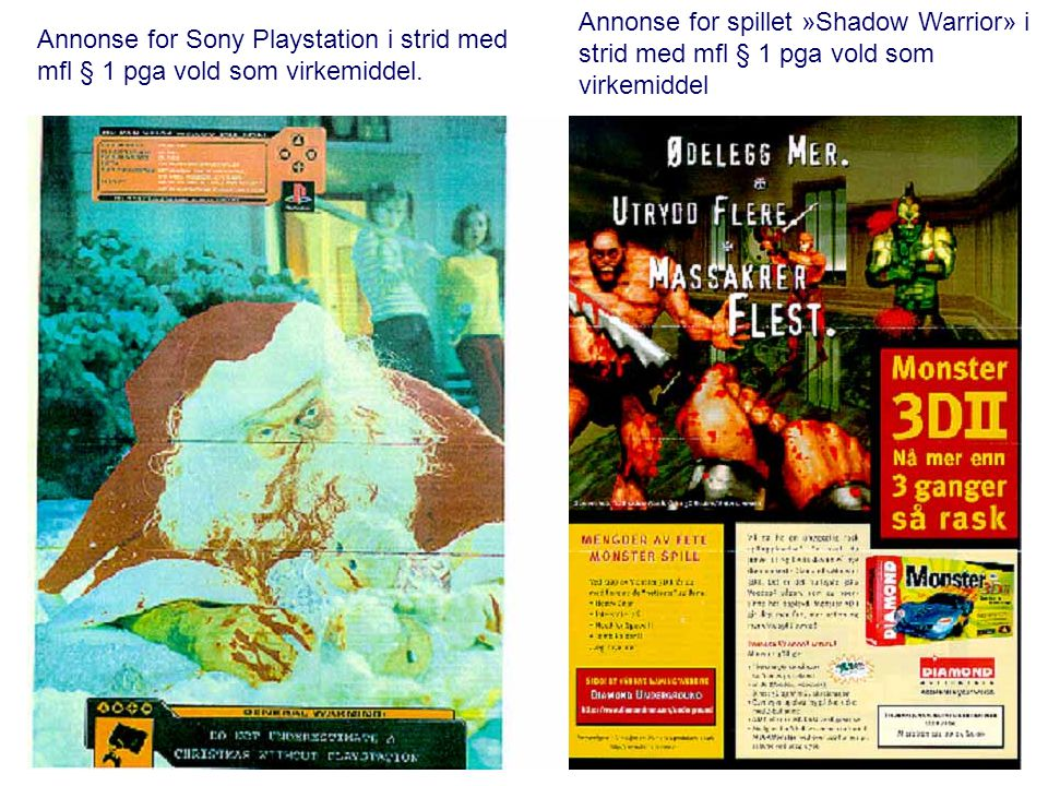 Annonse for spillet »Shadow Warrior» i strid med mfl § 1 pga vold som virkemiddel