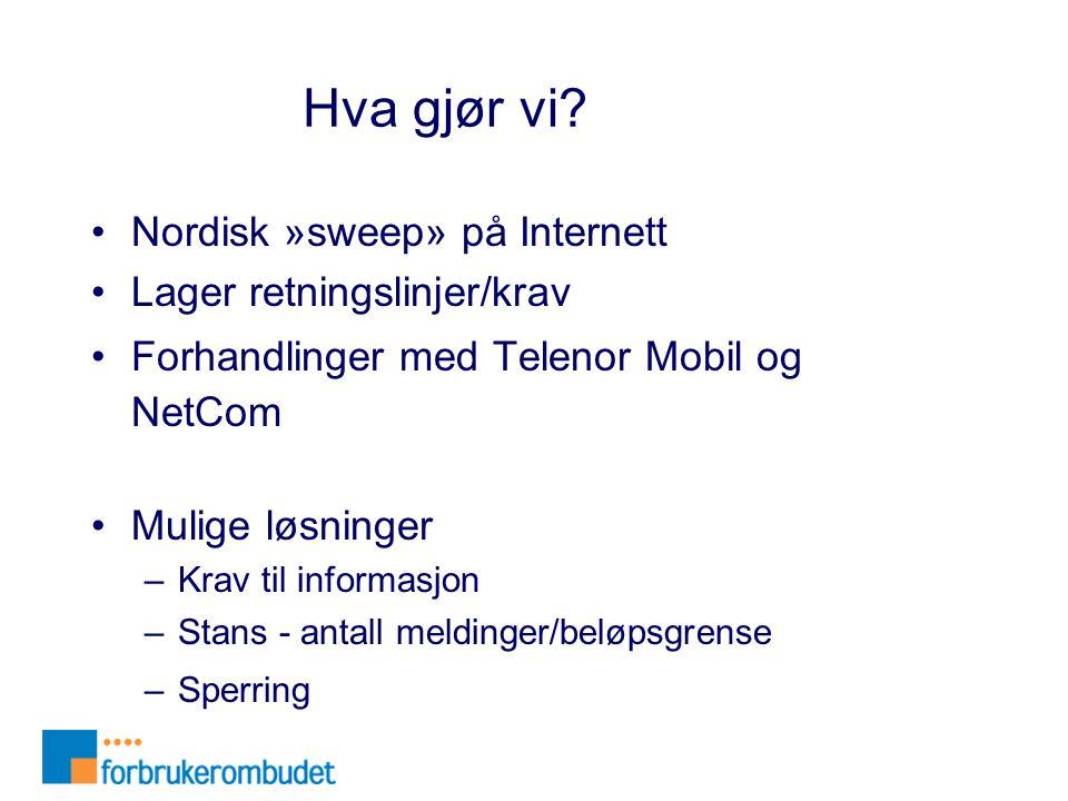 Hva gjør vi Nordisk »sweep» på Internett Lager retningslinjer/krav