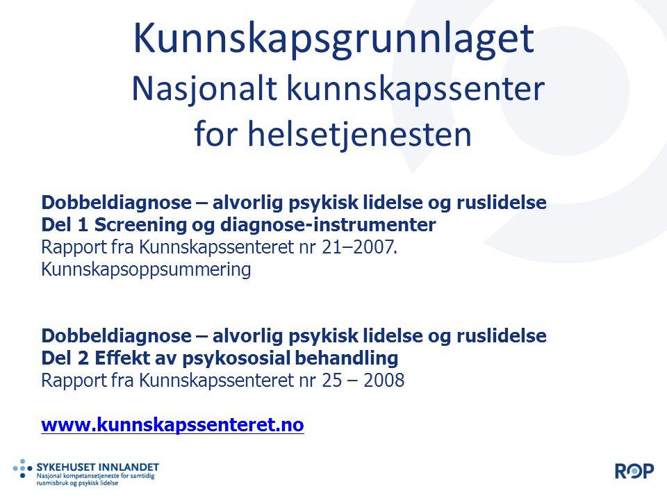 Kunnskapsgrunnlaget Nasjonalt kunnskapssenter for helsetjenesten