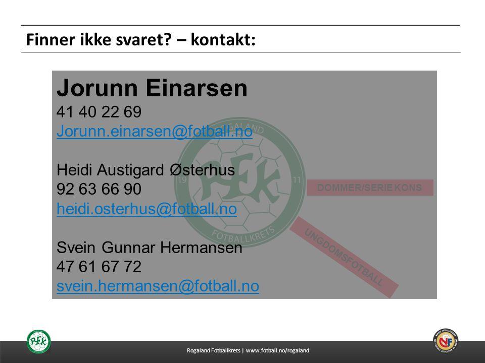 Jorunn Einarsen Finner ikke svaret – kontakt: 41 40 22 69