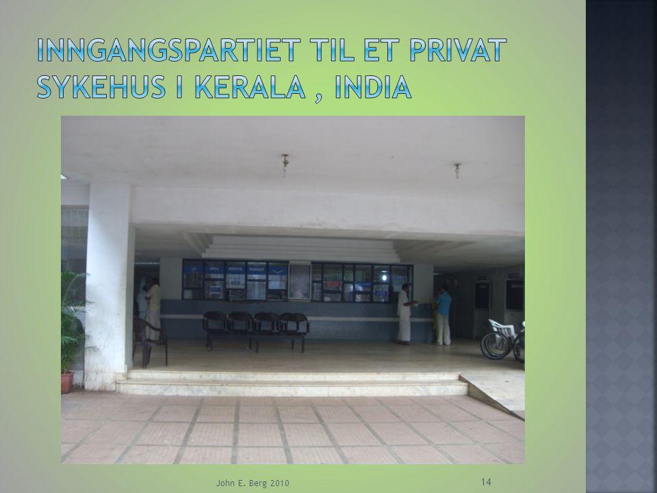 Inngangspartiet til et privat sykehus i Kerala , India