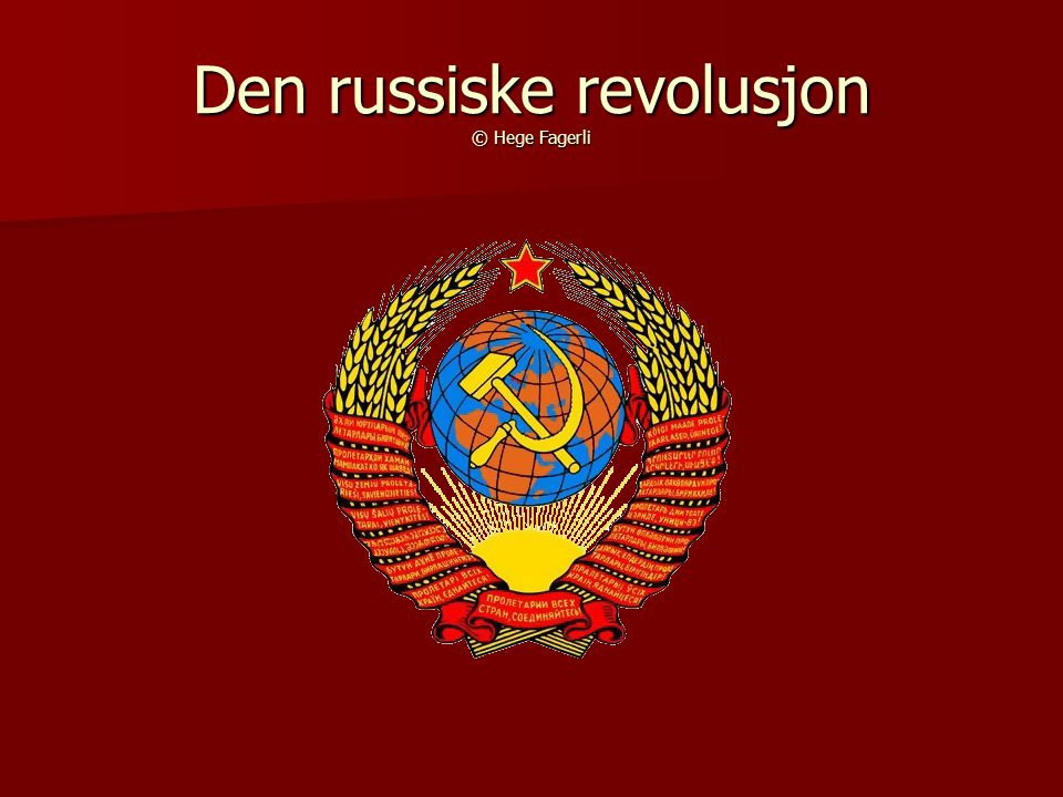 Den russiske revolusjon © Hege Fagerli