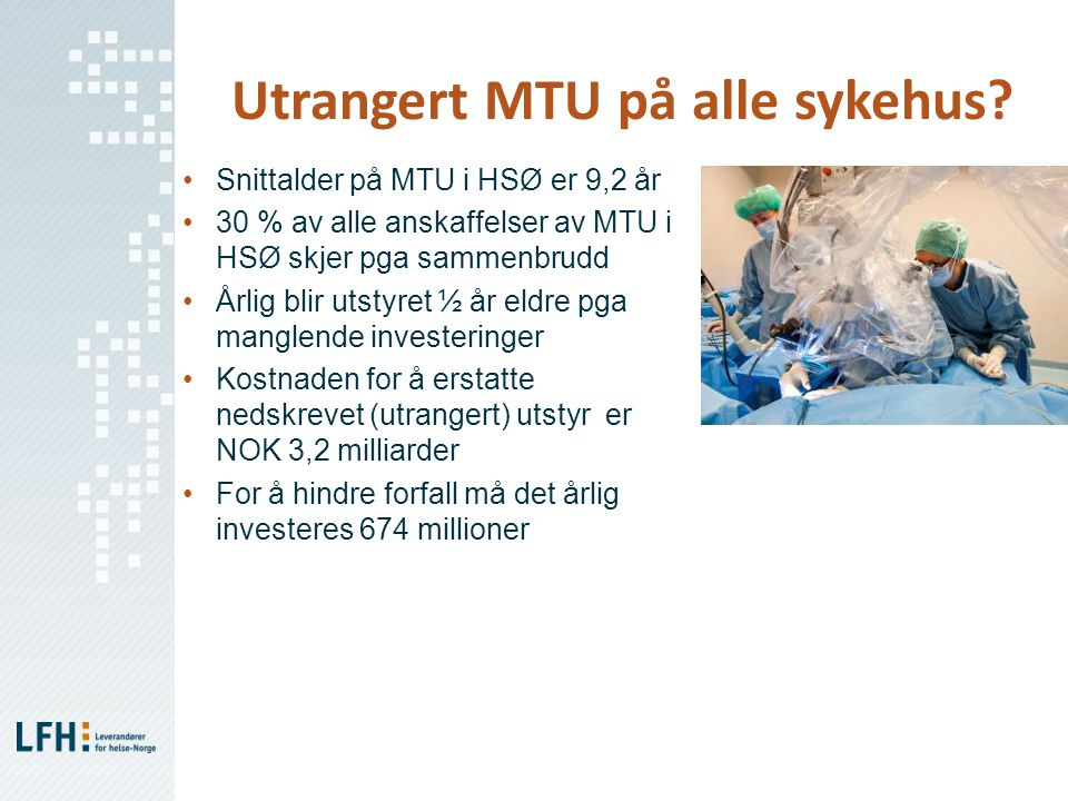 Utrangert MTU på alle sykehus