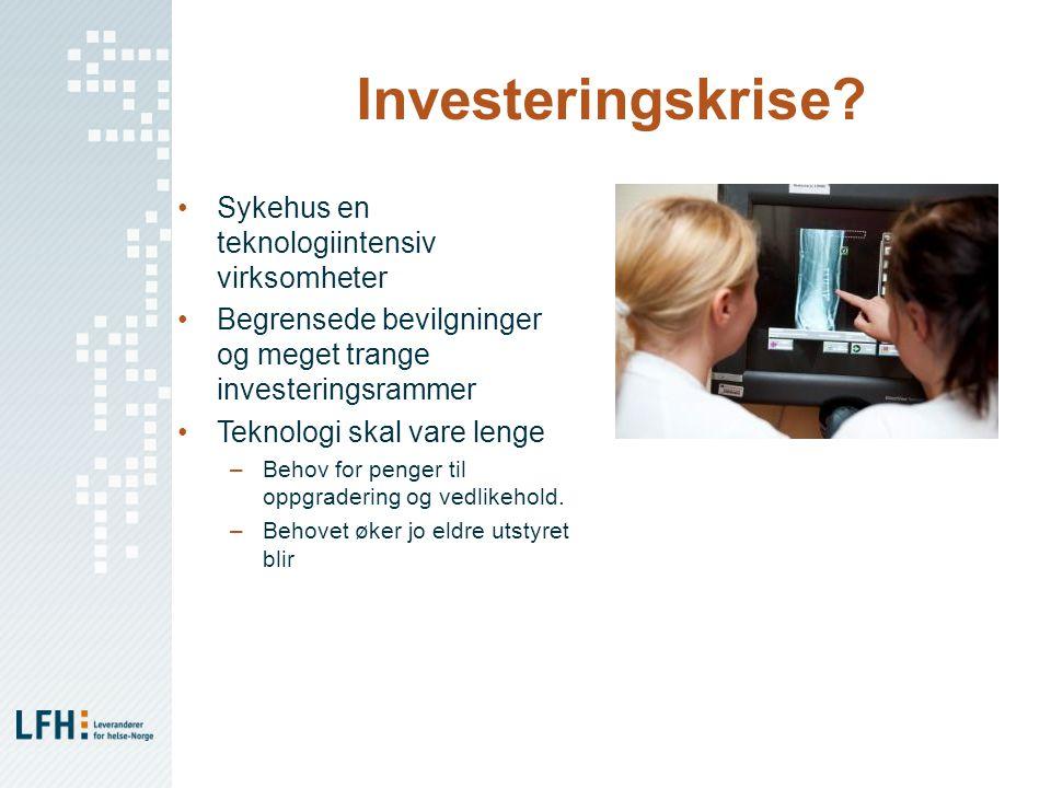 Investeringskrise Sykehus en teknologiintensiv virksomheter