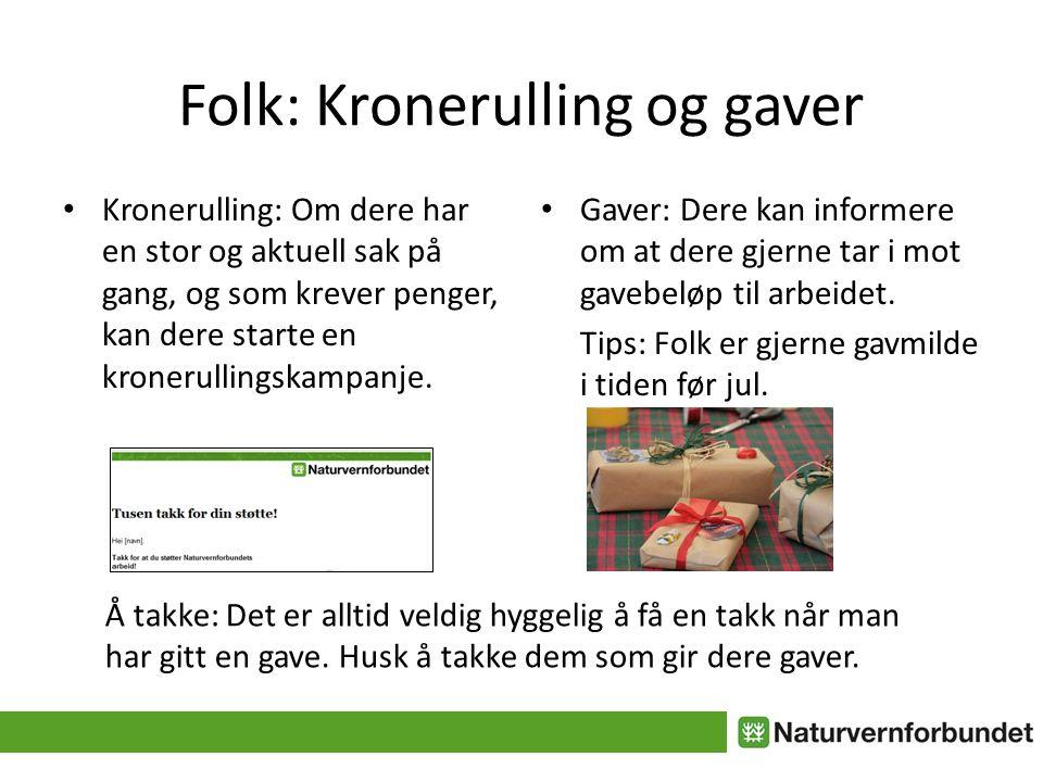 Folk: Kronerulling og gaver