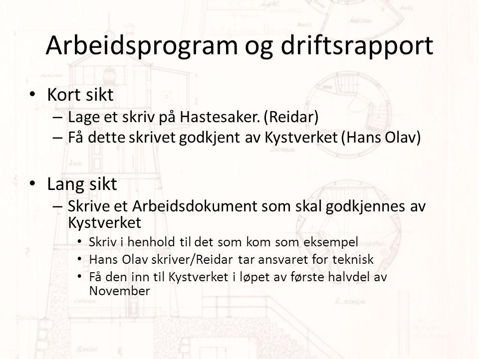 Arbeidsprogram og driftsrapport