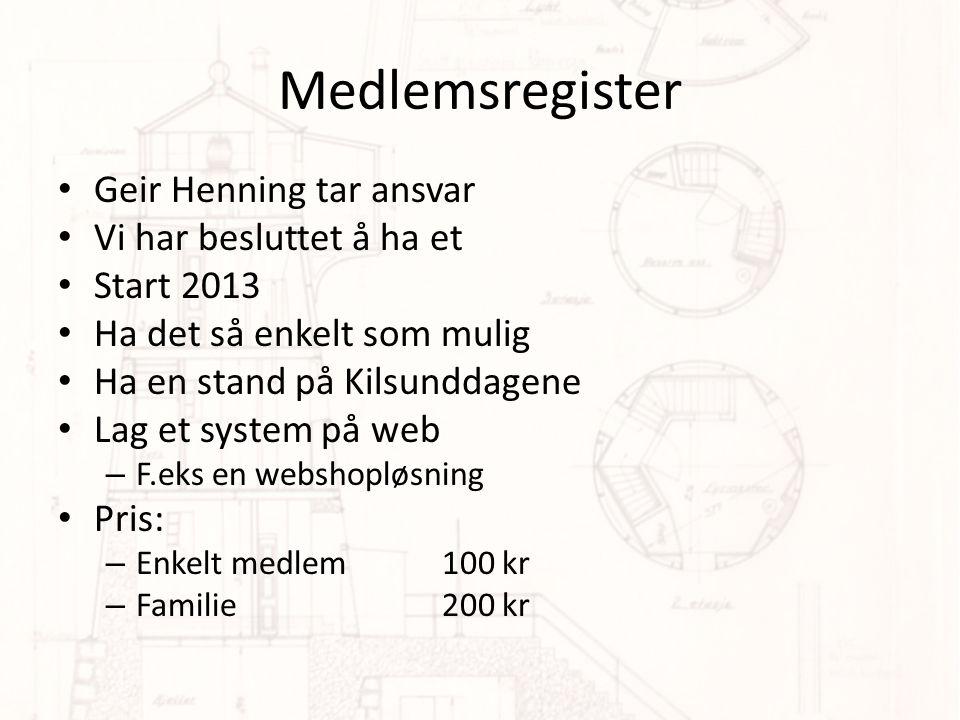 Medlemsregister Geir Henning tar ansvar Vi har besluttet å ha et