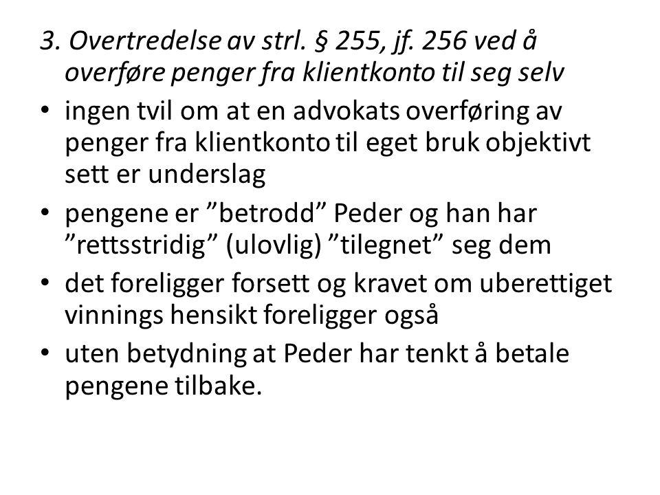 3. Overtredelse av strl. § 255, jf