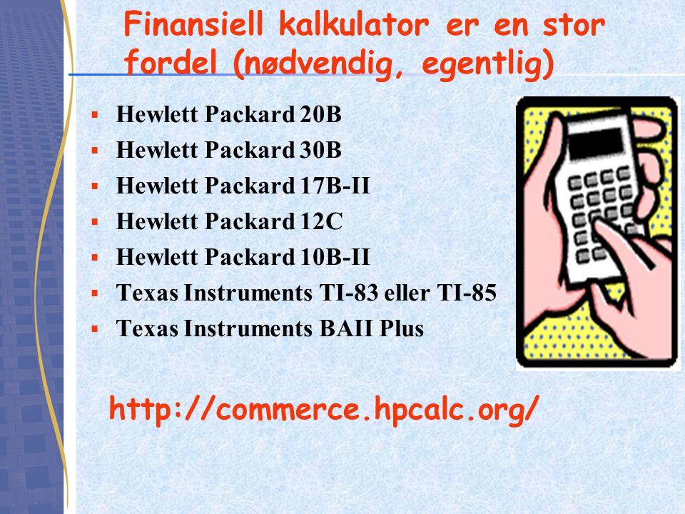 Finansiell kalkulator er en stor fordel (nødvendig, egentlig)