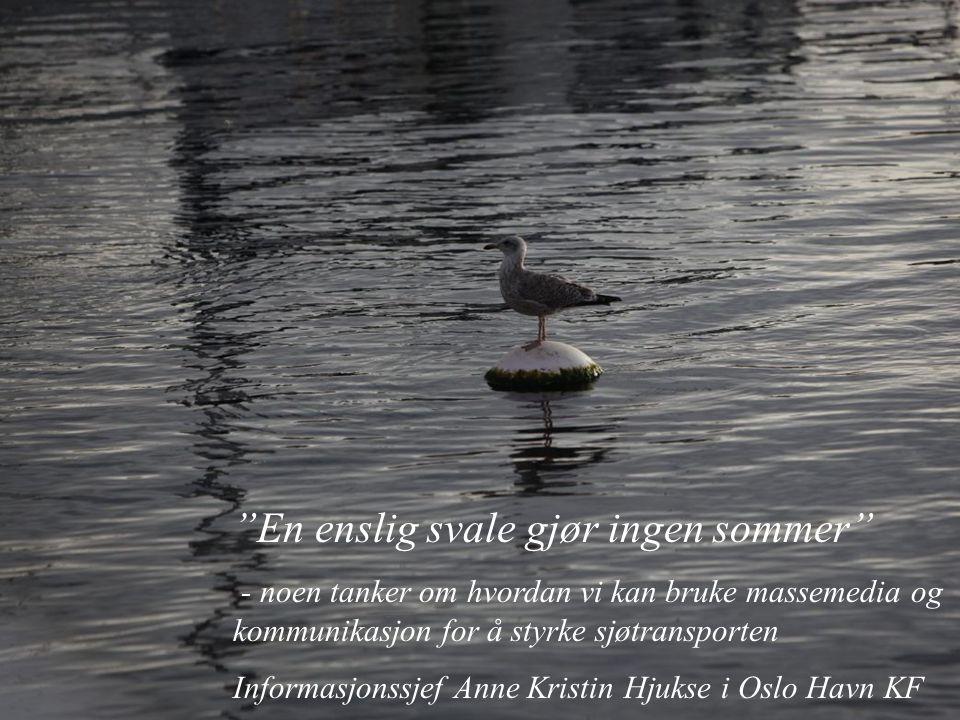 En enslig svale gjør ingen sommer